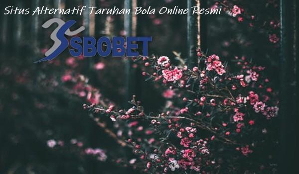 Situs Alternatif Taruhan Bola Online Resmi