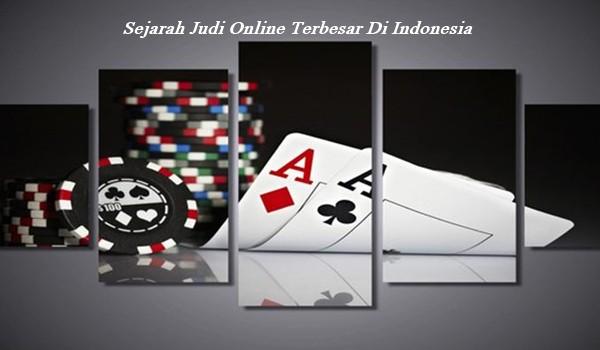 Sejarah Judi Online Terbesar Di Indonesia
